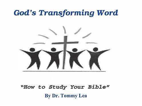 God's Transforming Word by Thomas Lea