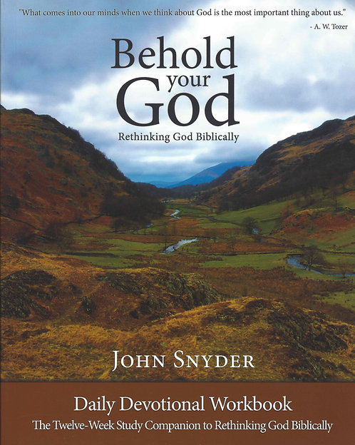 Behold Your God by John Snyder