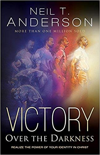 Victory Over Darkness by Neil Anderson