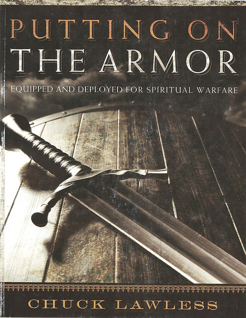 Putting on the Armor Workbook by Chuck Lawless