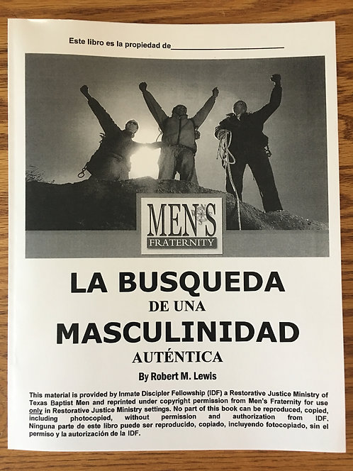 Men's Fraternity: Quest for Authentic Manhood - Spanish