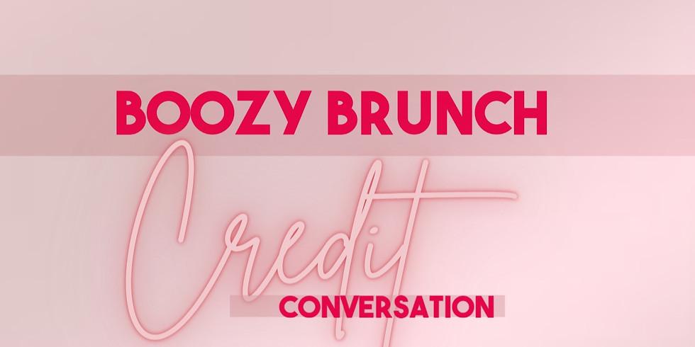 Boozy Brunch : Credit Conversation