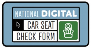 WEBINAR Orientation: National Digital Car Seat Form