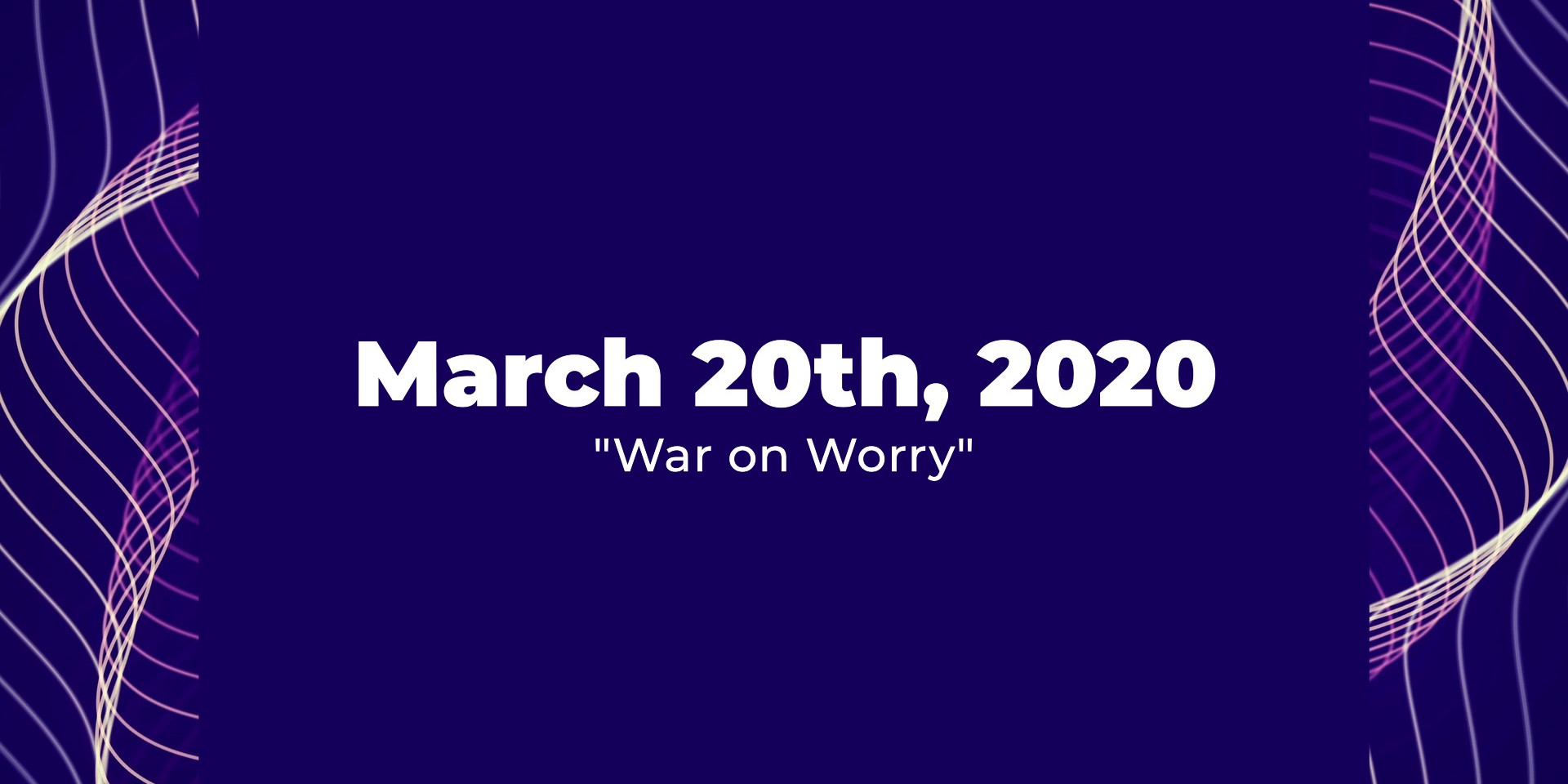 War on Worry
