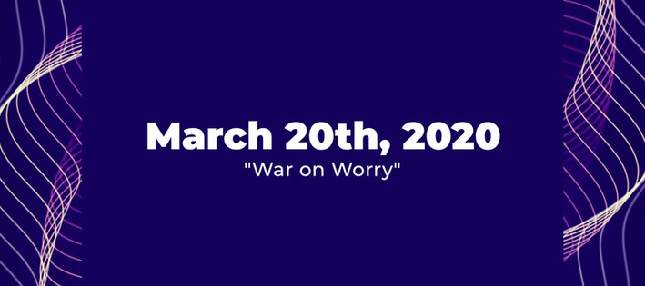 War on Worry