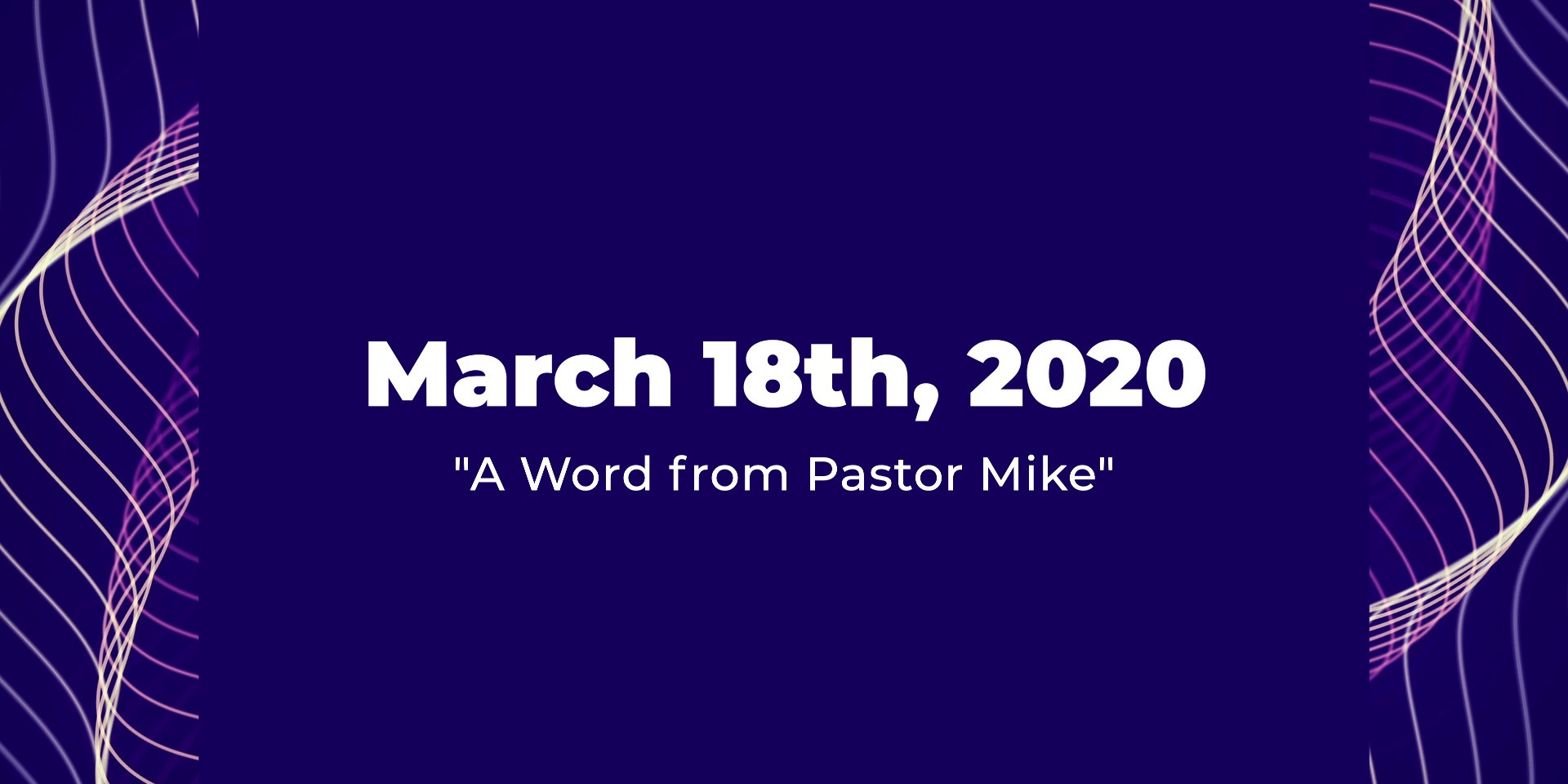 A Word from Pastor Mike