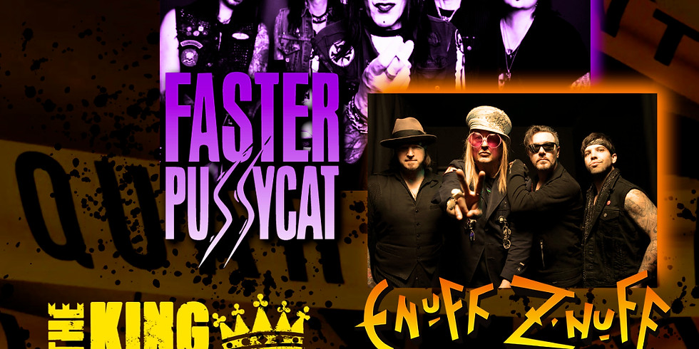 Faster Pussycat and Enuff Z'Nuff