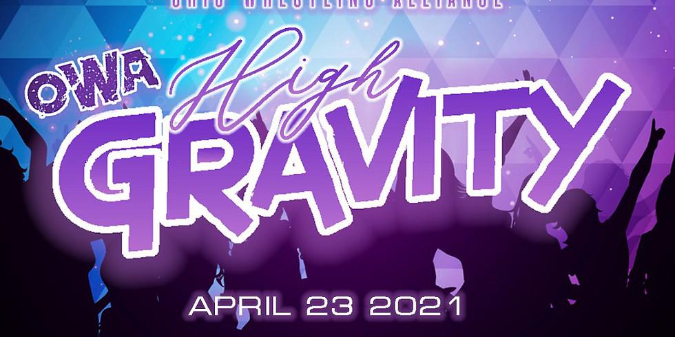 "OWA Presents ""High Gravity"""