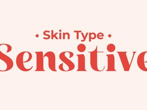 Sensitive Skin Type