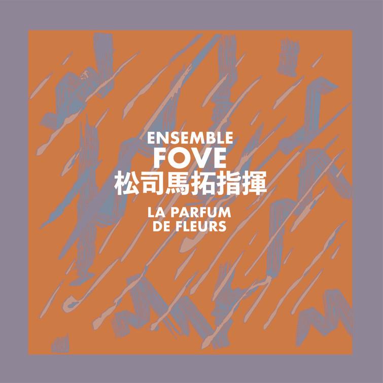 Eva Szebelledy, La Parfum De Fleurs by Ensemble FOVE Cover
