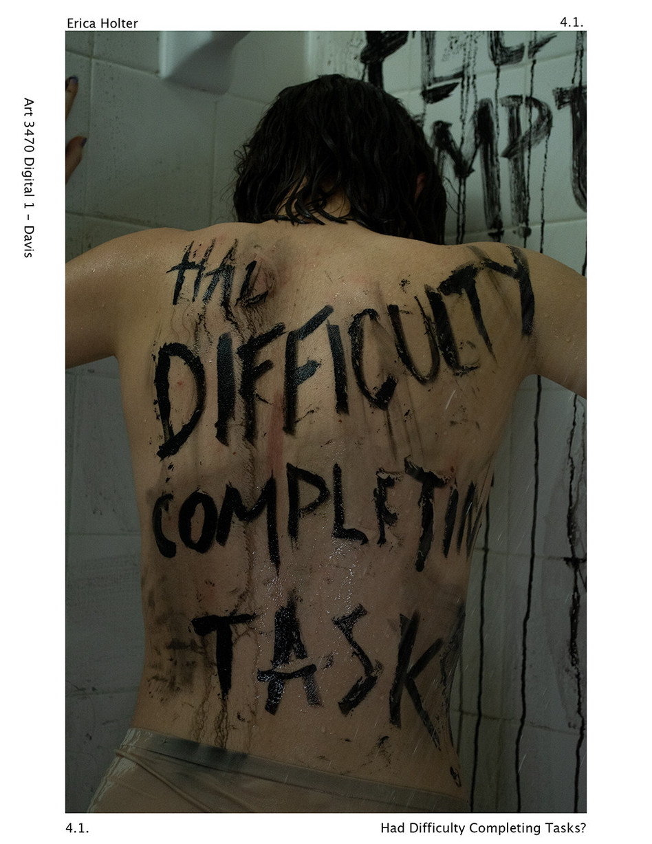 Erica Holter, Had Difficulty Completing Tasks?