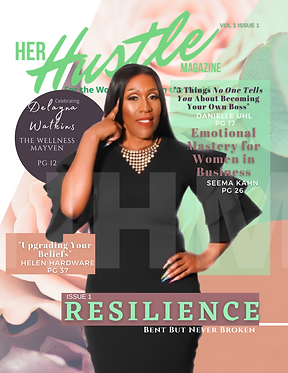HER HUSTLE MAGAZINE _RESILIENCE_ ISSUE 0