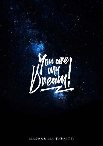 You are my dream!