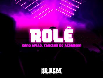 Xand Avião, Tarcísio do Acordeon - Rolê | FunkNEJO | By. Tiago Mix Remix