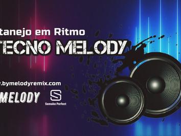 Sequência do Tecno Melody | Sertanejo em Ritmo Tecno Melody | Sertanejo Remix | By. Samuka Perfect