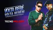 DJ Guuga, DJ Ivis - Volta Bebê, Volta Nenêm | Versão Tecno Melody | By. DJ Junior Sales Remix