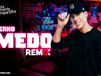 Zé Vaqueiro - Tenho Medo | Versão Tecno Melody | By. DJ Junior Sales Remix