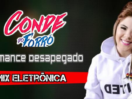 Conde do Forró - Romance Desapegado | Remix Eletrônica | By. Giovani Carvalho