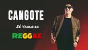 Zé Vaqueiro - Cangote | Versão Reggae | DJKCassiano Remix