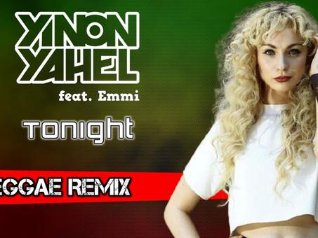 Yinon Yahel feat. Emmi - Tonight | Reggae Remix | By. Theemotion