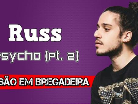 Russ - Psycho (Pt. 2) | Versão Em Arrochadeira | By. DJ Jefinho [Remix]