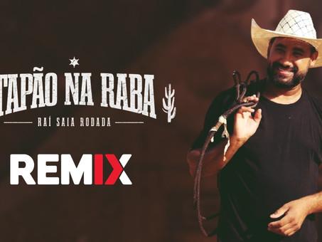 Raí Saia Rodada - Tapão Na Raba | Sertanejo Remix | By. William Mix