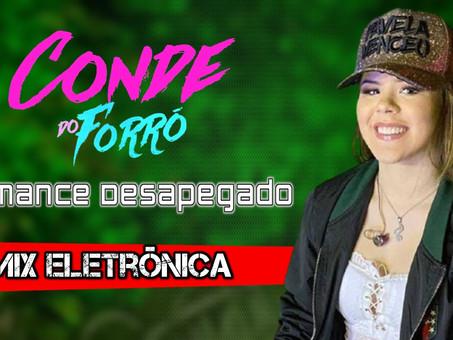 Conde Do Forró - ROMANCE DESAPEGADO | Remix Eletrônica | By. Alonso Britto & João Paulo Carvalho