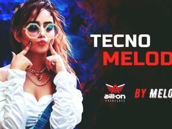 Sequência do Tecno Melody | Sertanejo em Ritmo Tecno Melody | Sertanejo Remix | By. Ailton Produções