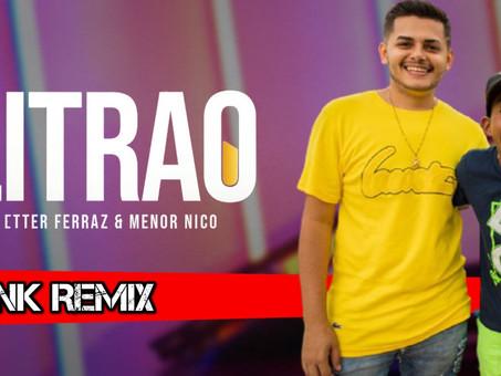 Petter Ferraz e Menor Nico - Litrão   Funk Remix   By. SrSider
