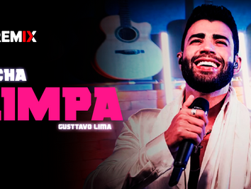 Gusttavo Lima - Ficha Limpa   Versão FUNK   By. Tiago Mix Remix
