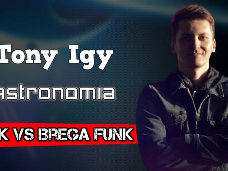Tony Igy - Astronomia | Funk VS Brega Funk Remix | By. Tiago Mix