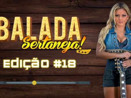 Balada Sertaneja #018 Os Remix Sertanejo Mais TOPs da Semana