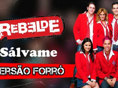 RBD - Sálvame | Versão em Forró | By. WANTED [ReMiX]