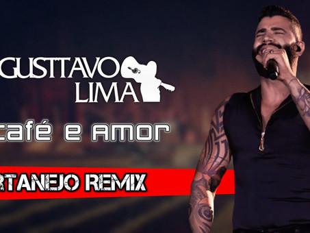Gusttavo Lima - Café e Amor   Sertanejo Remix   By. DJ DeLeOn