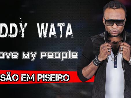 EDDY WATA - I Love My People | Versão em Piseiro | By. DJ Junior Sales [Remix]