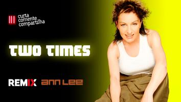 Ann Lee - Two Times | Retrô Music | By. DJ Cleber Mix Remix