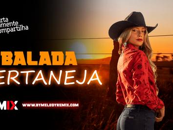 BALADA SERTANEJA | Sertanejo Remix  Forró Remix | EletroNEJO  Remix 2021 #03