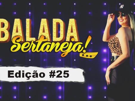 Balada Sertaneja #025 Os Remix Sertanejo Mais TOPs da Semana | PODCAST