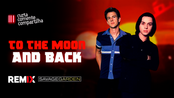Savage Garden - To The Moon And Back | Musica Eletrônica | By. Geonis & Ramis Remix (Extended)