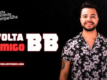 Caio Costta - Volta Comigo BB | Forró Romântico | By. DJKCassiano