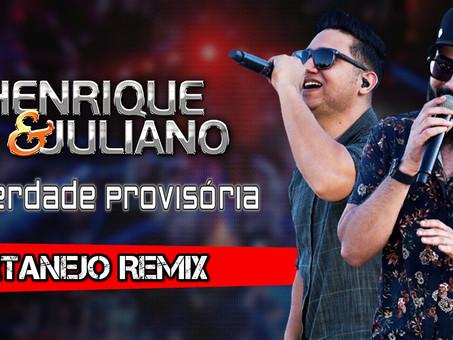 Henrique e Juliano - Liberdade Provisória | Sertanejo Remix | By. DJ BLEBYT