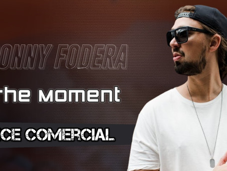 Sonny Fodera - The Moment | Dance Comercial | By. Cronos & Blackson Music