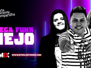 MEGA FUNKNEJO #007 | Jonh Amplificado, Tiago Mix, Yasmin Santos, Brisa Star | Sertanejo Remix 2021