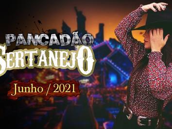 Mega Pancadão Sertanejo   Eletronejo   Junho 2021