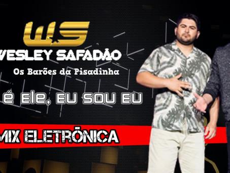 Wesley Safadão e Barões da Pisadinha - Ele é Ele, Eu Sou Eu | Remix Eletrônica | By. William Mix