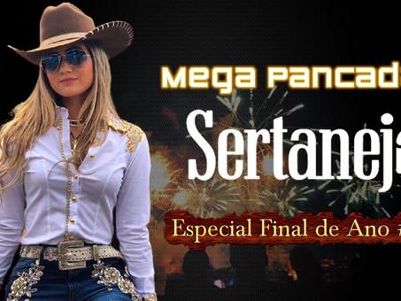 Mega Pancadão Sertanejo | Eletronejo, Sertanejo Remix | Especial Final de Ano 01