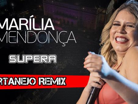 Marília Mendonça - Supera | Sertanejo Remix | By. DJ DuLLy
