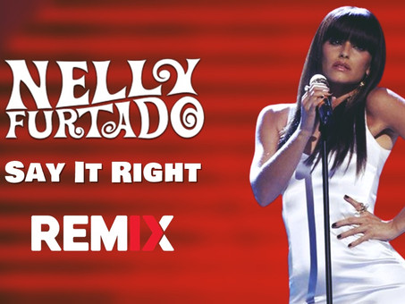 Nelly Furtado - Say It Right | Versão Arrochadeira | By. DJ Jefinho Remix