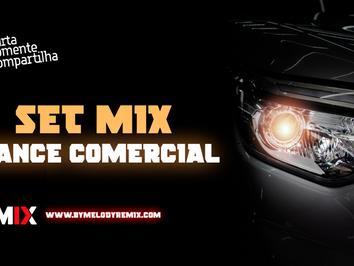 SETMIX | Dance Comercial | CD Som Automotivo | Remix 2021 #001