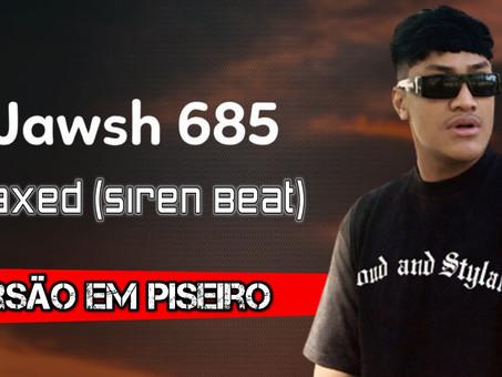 Jawsh 685 - Laxed (Siren Beat) | Versão em Piseiro | By. DJ Junior Sales